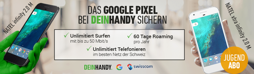 Google Pixel mit Swisscom Abo